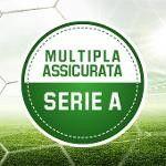 la multipla sulla Serie A è assicurata